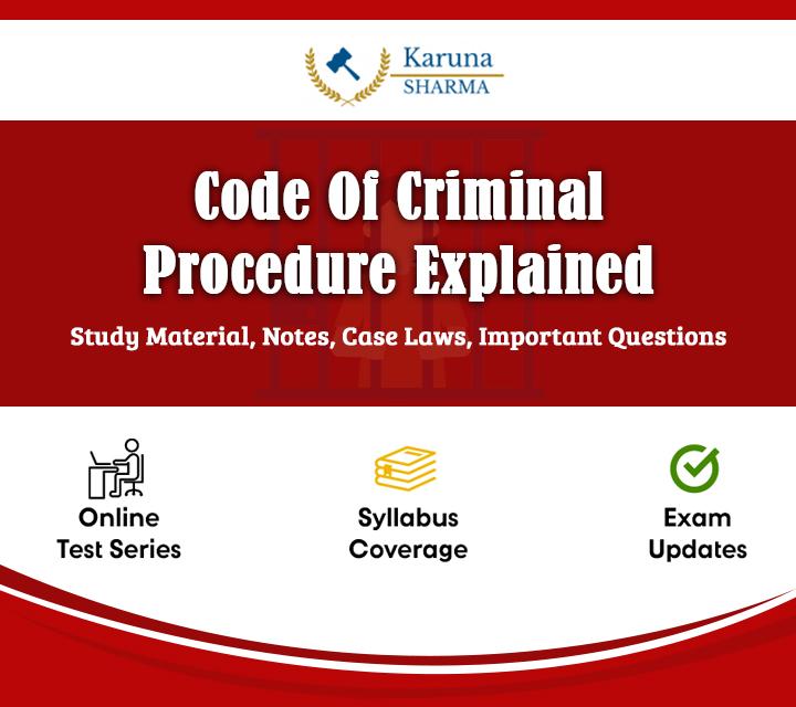 Code Of Criminal Procedure Explained
